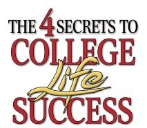 The 4 Secrets to College Life Success