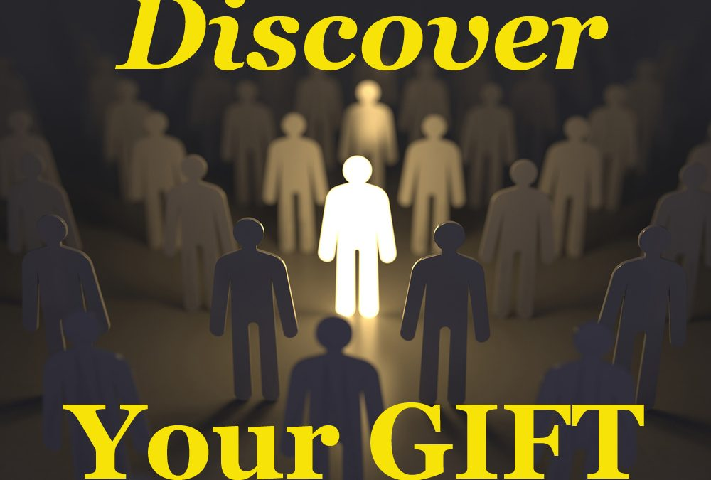 5 Questions to Help You Discover Your Gifts