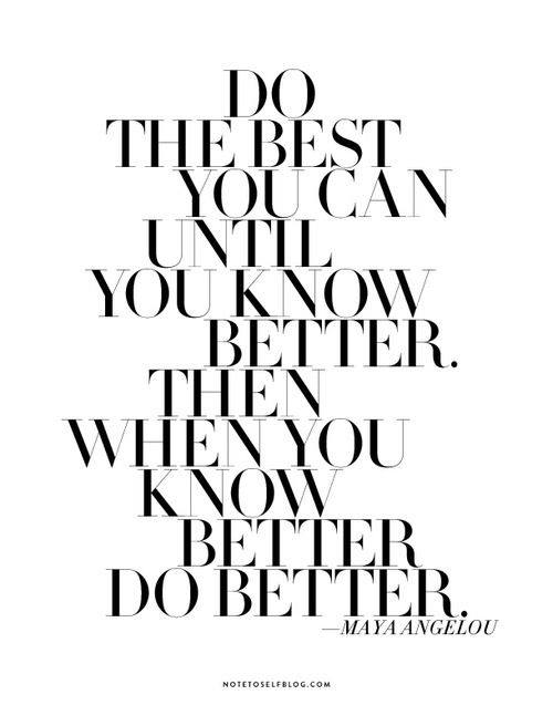 Know Better Quote
